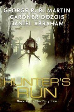 """""""Hunter's Run"""""""